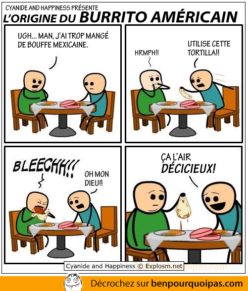 Ben pourquoi pas - origine du burrito americain - cyanide and happiness