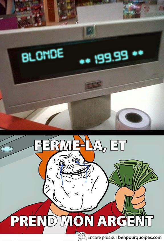 ferme-la-et-prend-mon-argent-blonde-special