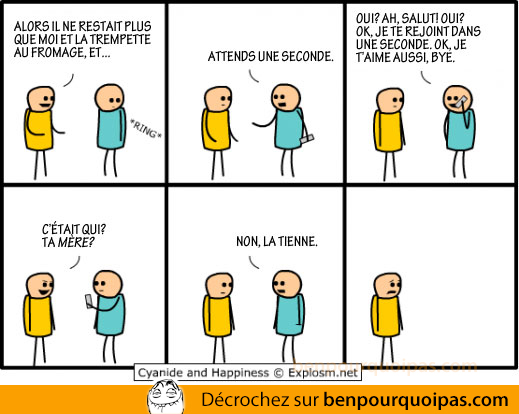 ben pourquoi pas cyanide and happiness: cetait qui au telephone