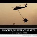 Roche papier ciseaux… il est où ton papier, HEIN!!
