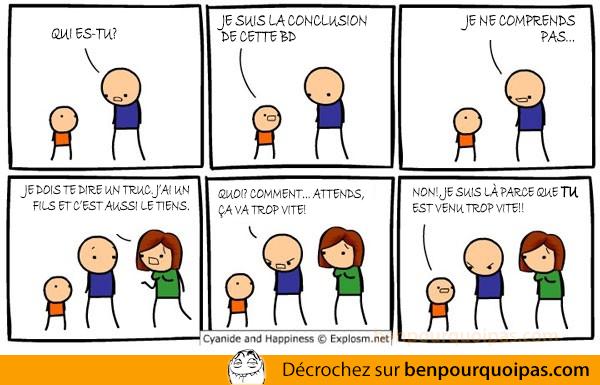 Cyanide & Happiness en français. T'es venu trop vite