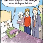Dernières volontée pour mélanger les archéologues du futur