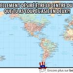 Les américains veulent être le centre du monde