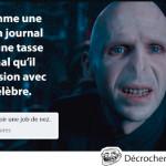 Voldemort est comme une adolescente…