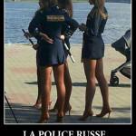 La police russe… vous voulez vous faire arrêter