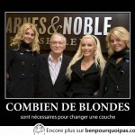 Combien de blonde faut-il pour changer une couche?