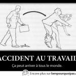 Un accident de travail: ça peut arriver à tous le monde!