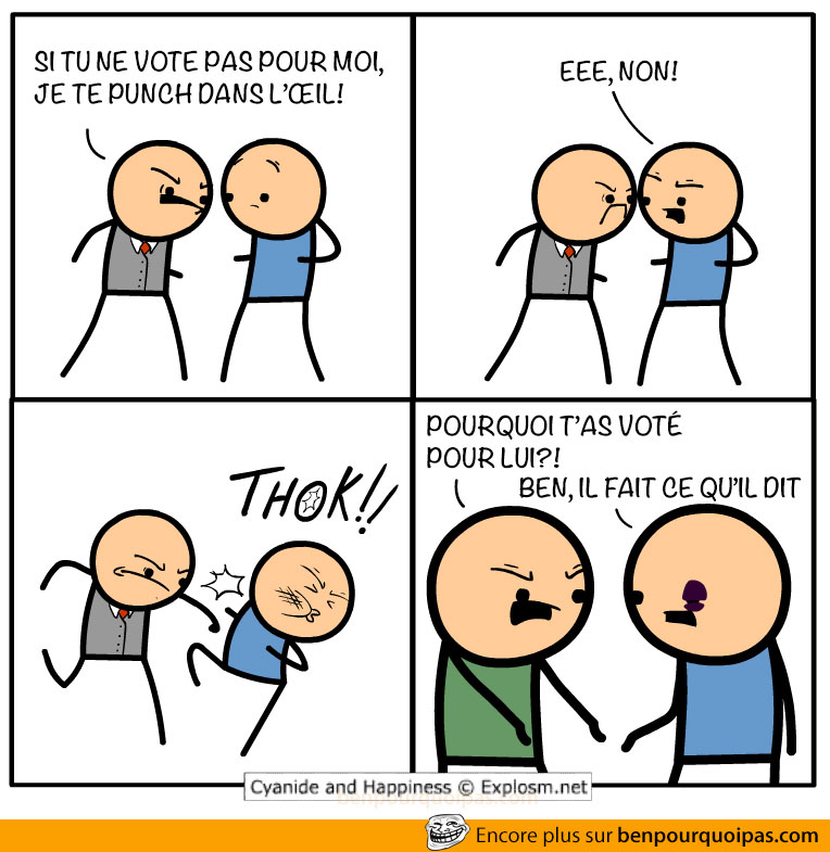 cyanide-and-happiness-je-vote-pour-parce-quil-fait-ce-quil-dit