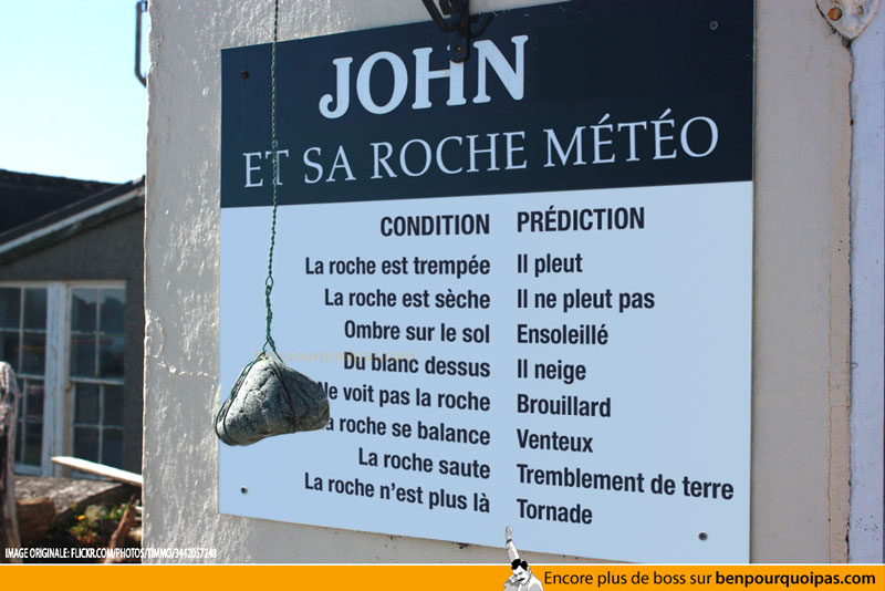 Ben pourquoi pas - John et sa roche météo