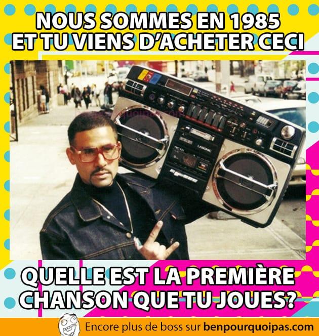 Nous sommes en 1985, quelle est votre chanson?