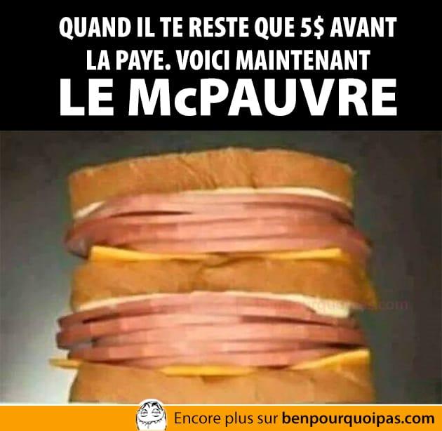 Voici maintenant Le McPauvre