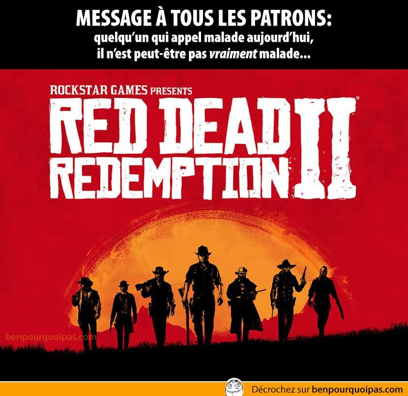 Red Dead Redemption 2... si un collègue appel malade aujourd'hui