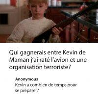 Kevin de Maman j'ai raté l'avion contre les terroristes