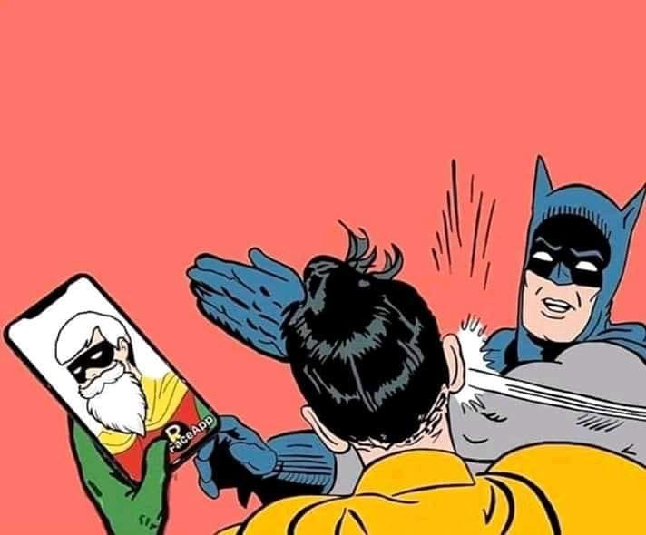 Face App batman robin claque au visage | ben pourquoi pas humour