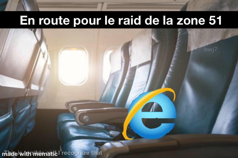 Internet explorer est en route vers le raid de la zone 51