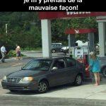 Quand je penses que tout ce temps-là je m'y prenais mal pour mettre de l'essence!