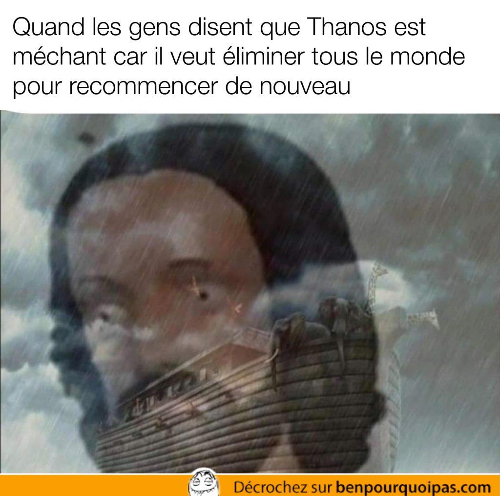 Thanos fait la même chose que Dieu et l'arche de Noé
