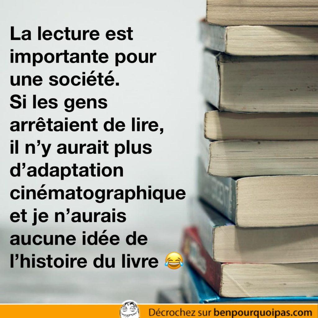 lire est important pour en faire des adaptation cinématographique