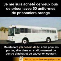 Acheter un bus de prison, habiller 50 personnes en prisonniers et les relâcher dans un stationnement de centre d'achat