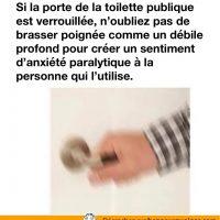 Toilettes publique: chaque fois que quelqu'un fais ça je me demande pourquoi