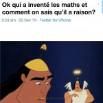 Qui a inventé les maths et comment on sais qu'il avait raison?
