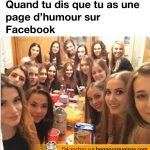 La réaction quand tu dis que tu as une page d'humour sur Facebook