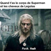 Quand t'as le corps de Superman et les cheveux de Legolas (The Witcher Meme)