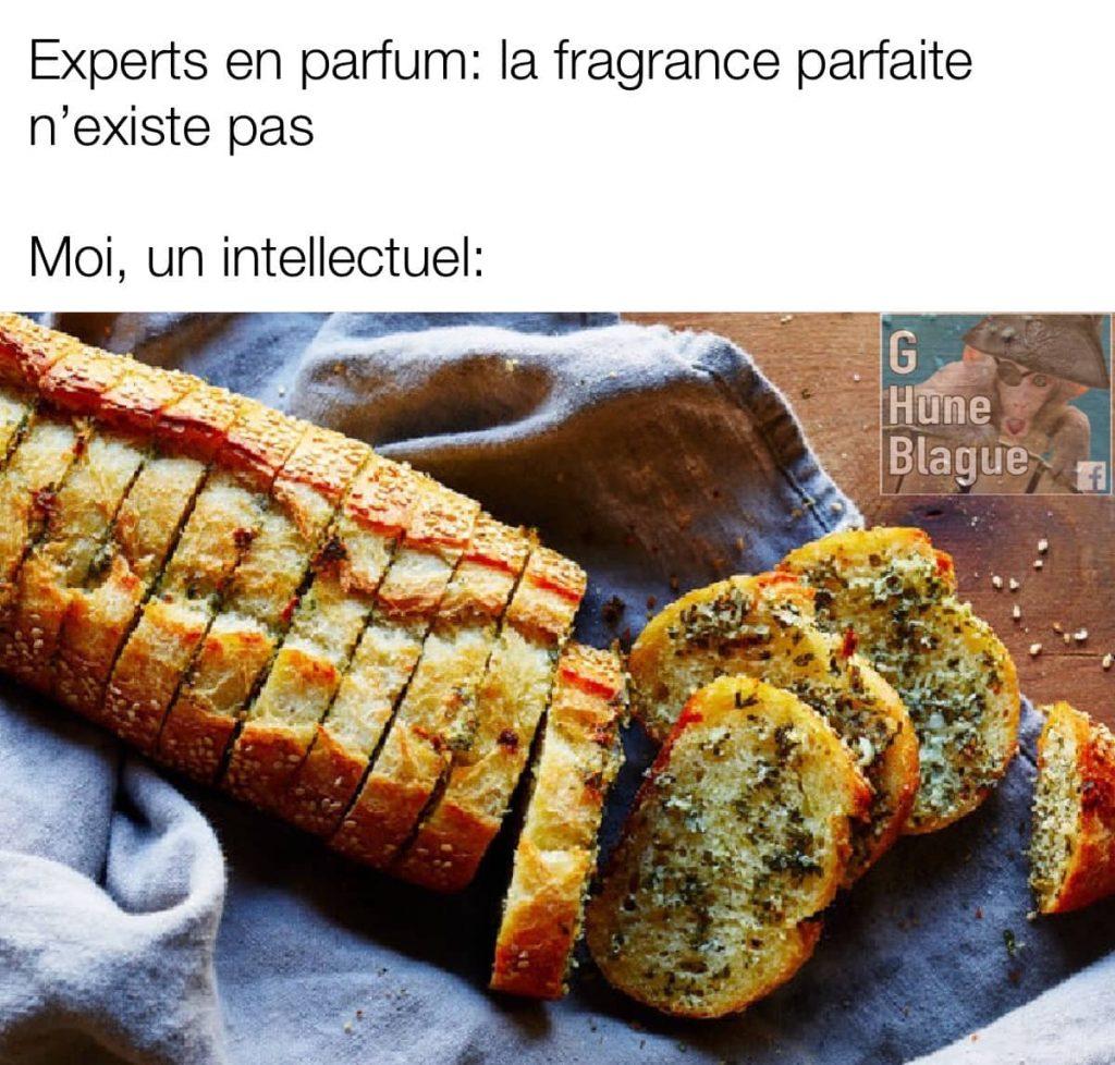 Les experts parfumiers prétendent que la fragrance parfaite n'existe pas... le pain a l'ail est un bon exemple