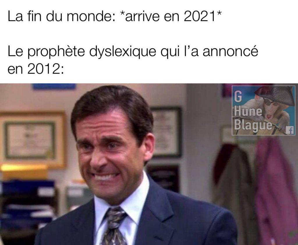 Quand le prophète dyslexique se inverse deux chiffres et annonce la fin du monde en 2012 plutôt que 2021...