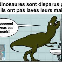 Le lavage des main aurait pus sauver les dinosaures?