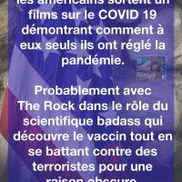 Attendez-vous prochainement à ce que les Américains sortent un film sur le Coronavirus qui démontrera comment à eux seuls ils ont réglé la pandémie