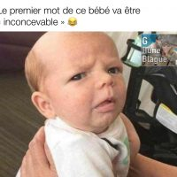 Le premier mot de ce bébé va probablement être «inconcevable»